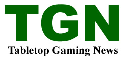 Tabletop Gaming News